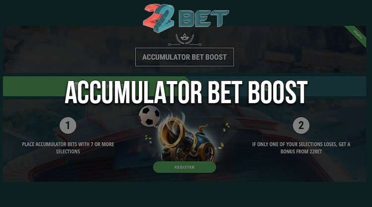 Accumulator bet boost stavnica 22bet
